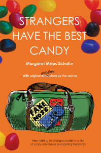Strangers Have the Best Candy, a book by Margaret Meps Schulte