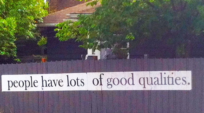 People have lots of good qualities