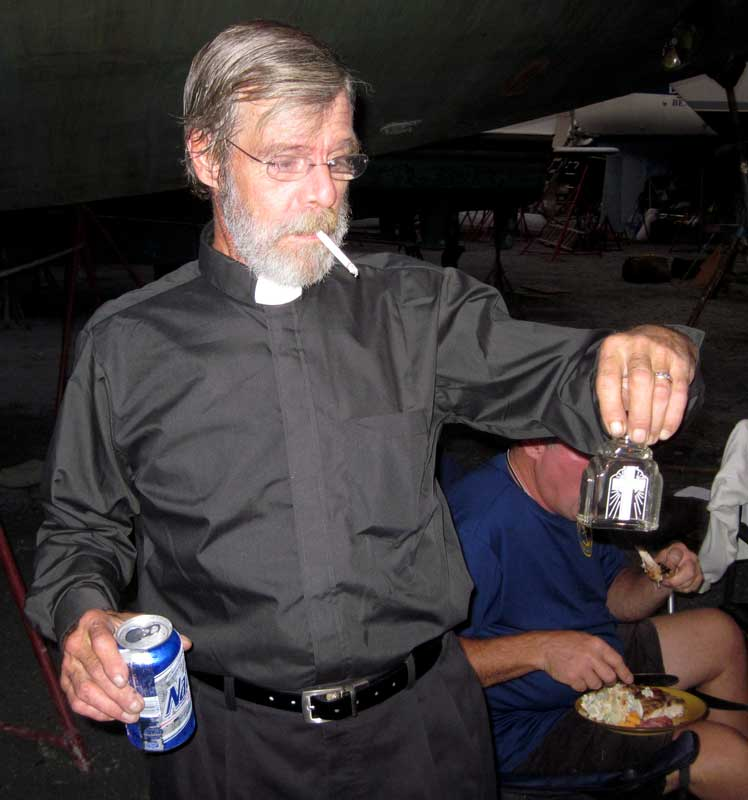Father Charlie had all the props, including the beer and the cigarette. He generated a few tasteless jokes, too.